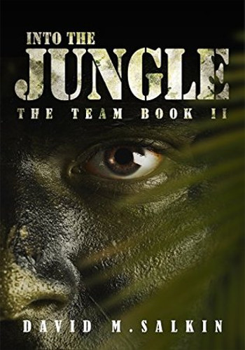 Into the Jungle - The Team 2